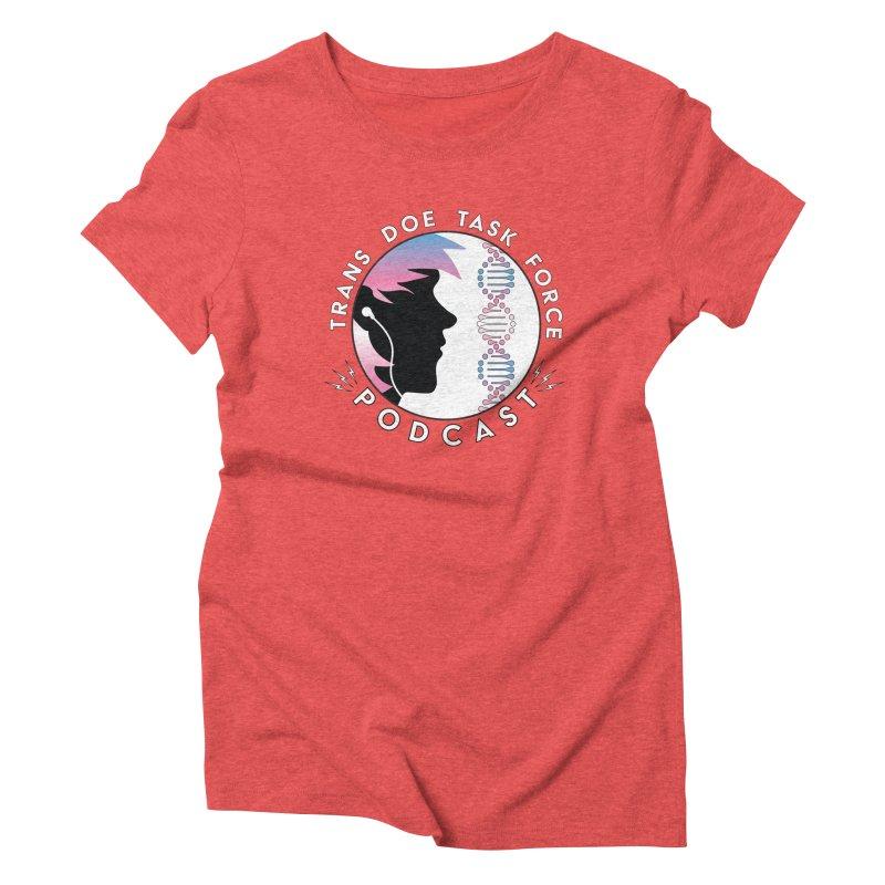 TDTF Podcast Women's Triblend T-Shirt by Trans Doe Task Force