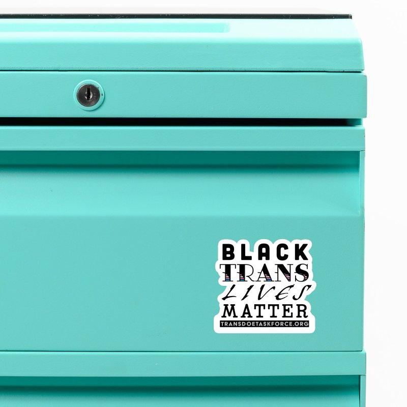 Black Trans Lives Matter Accessories Magnet by Trans Doe Task Force