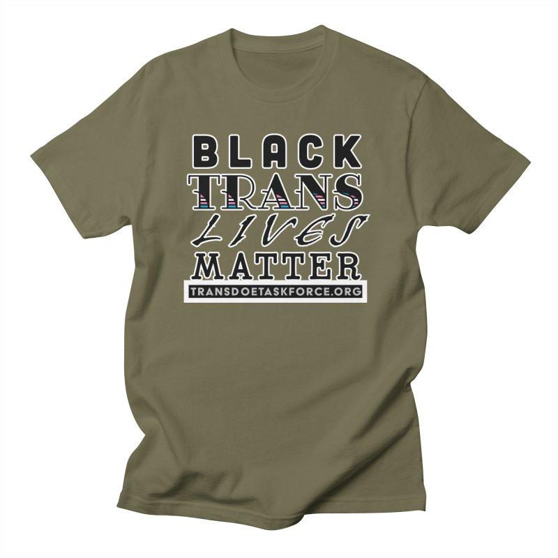 Black Trans Lives Matter Men's T-Shirt by Trans Doe Task Force