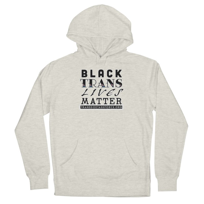 Black Trans Lives Matter Women's Pullover Hoody by Trans Doe Task Force