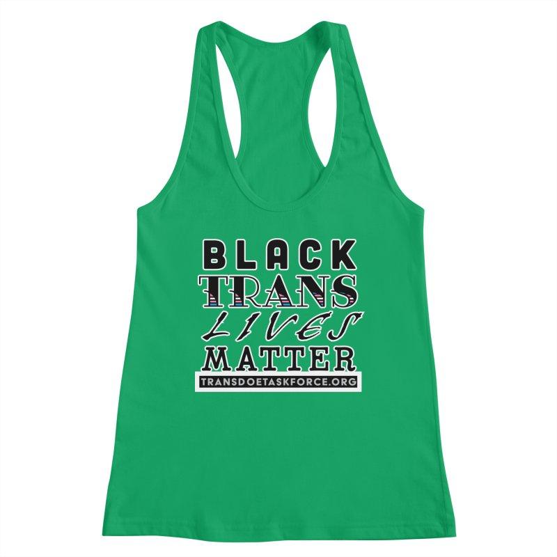 Black Trans Lives Matter Women's Tank by Trans Doe Task Force