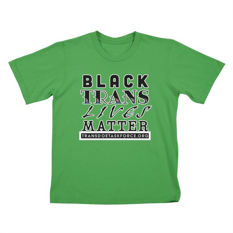 Black Trans Lives Matter Kids T-Shirt by Trans Doe Task Force