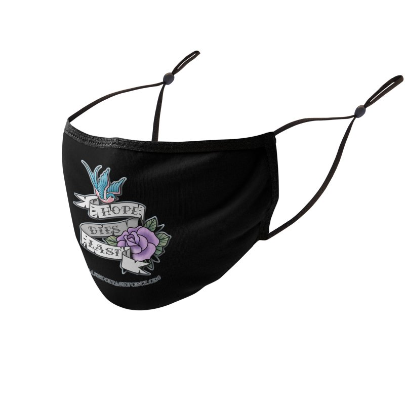 Hope Dies Last Accessories Face Mask by Trans Doe Task Force