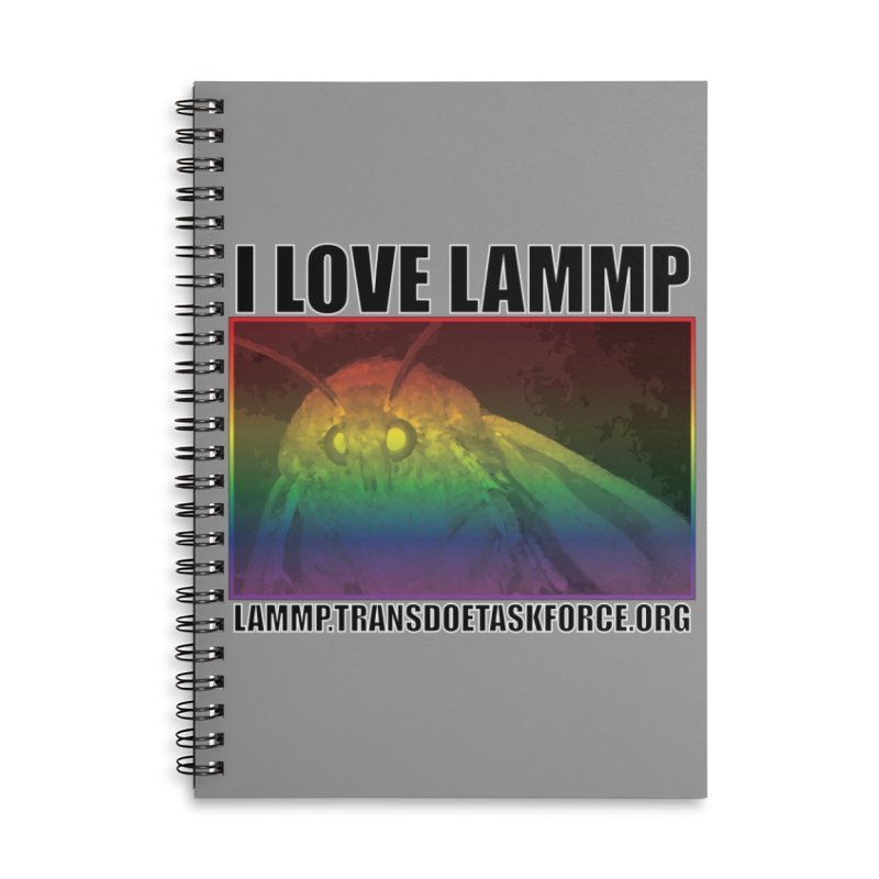 I love LAMMP Accessories Notebook by Trans Doe Task Force