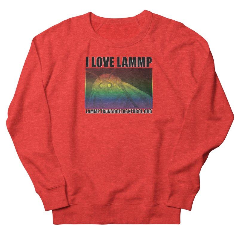 I love LAMMP Men's Sweatshirt by Trans Doe Task Force
