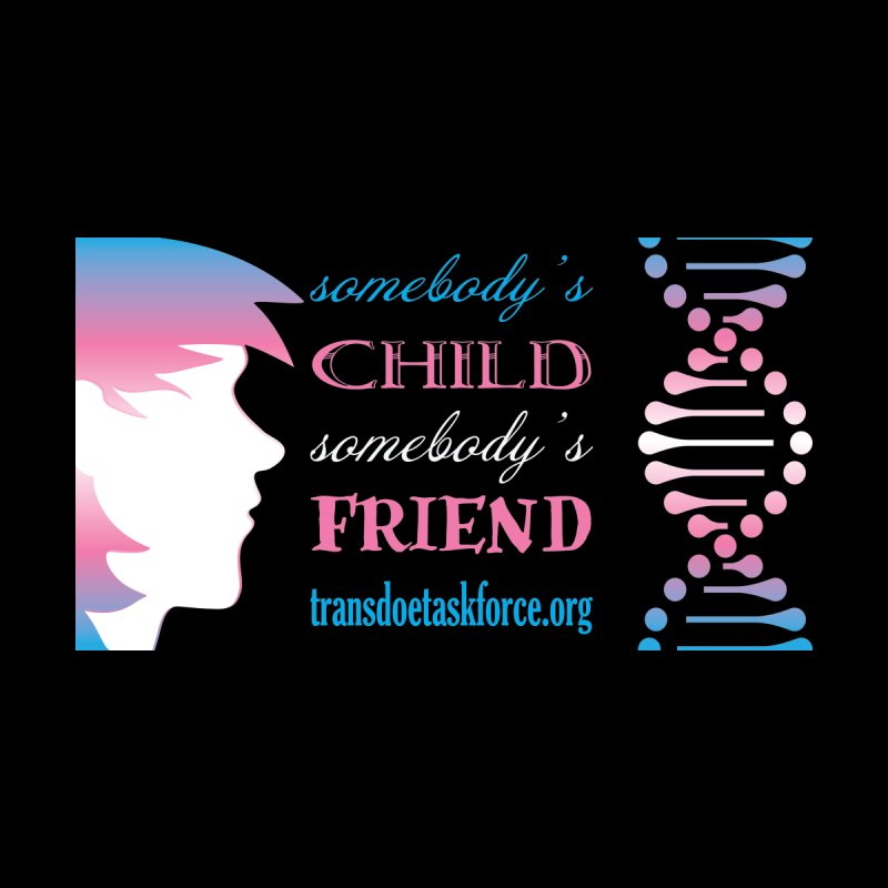 Somebody's Child Somebody's Friend Women's V-Neck by Trans Doe Task Force