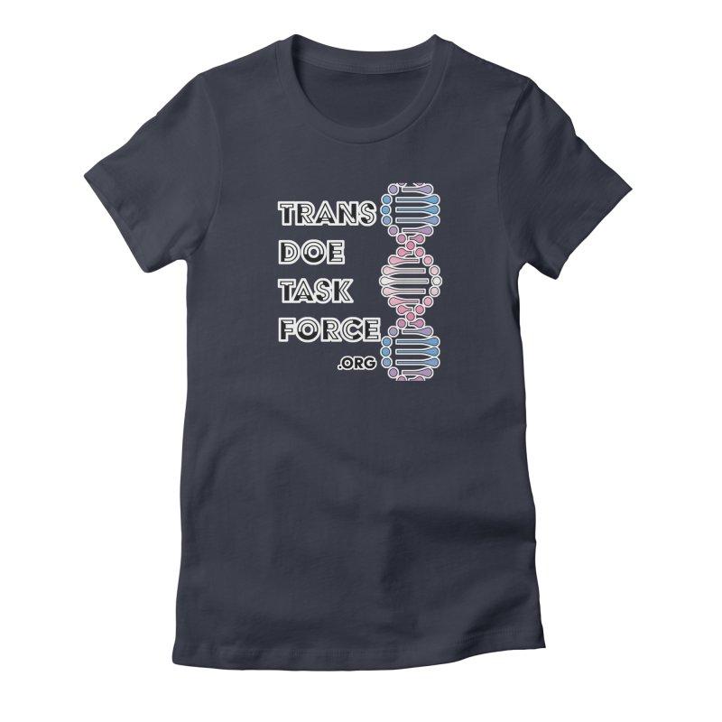Trans Doe Task Force DNA Women's T-Shirt by Trans Doe Task Force