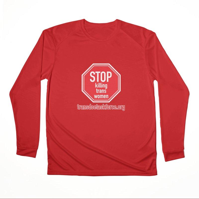 Stop Killing Trans Women Men's Performance Longsleeve T-Shirt by Trans Doe Task Force