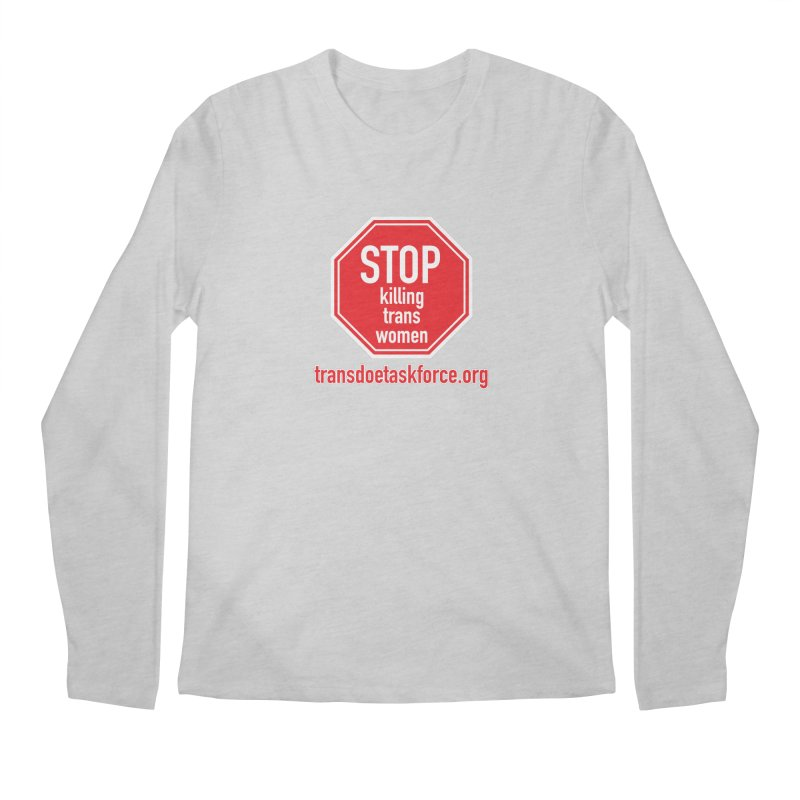 Stop Killing Trans Women Men's Regular Longsleeve T-Shirt by Trans Doe Task Force