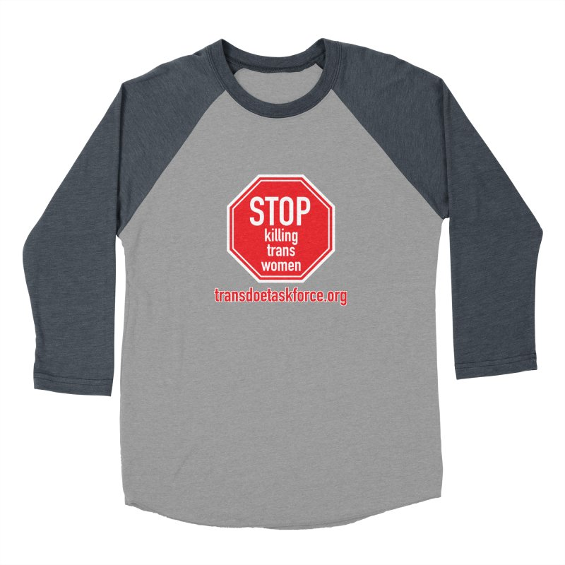 Stop Killing Trans Women Women's Baseball Triblend Longsleeve T-Shirt by Trans Doe Task Force