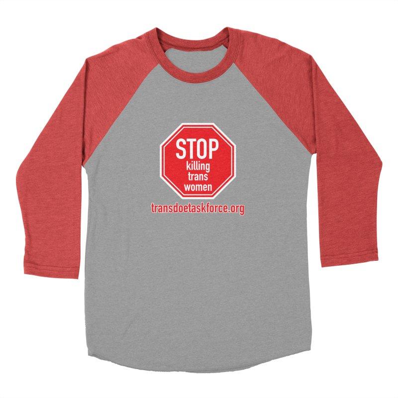 Stop Killing Trans Women Men's Baseball Triblend Longsleeve T-Shirt by Trans Doe Task Force