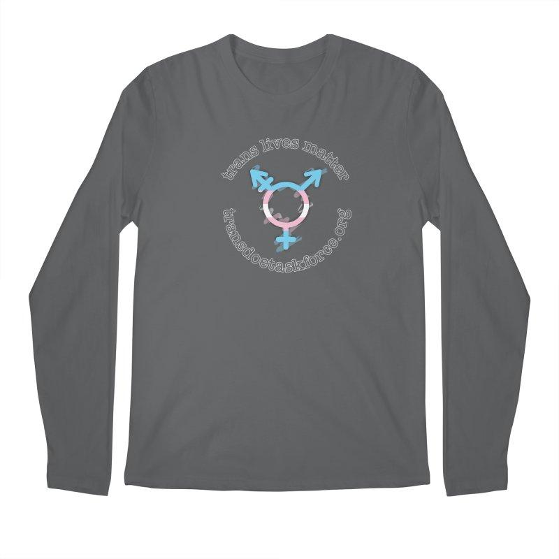 Trans Lives Matter Men's Regular Longsleeve T-Shirt by Trans Doe Task Force