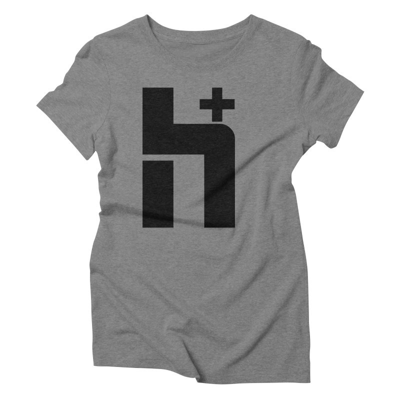HPlus Women's Triblend T-shirt by Transhuman Shop