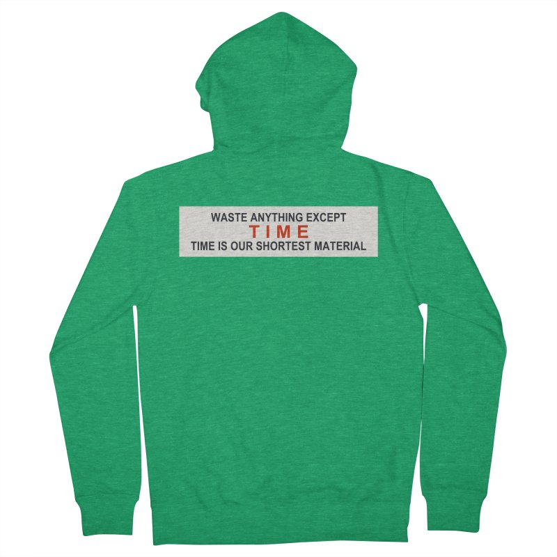 Waste Anything Except Time Men's Zip-Up Hoody by Transhuman Shop