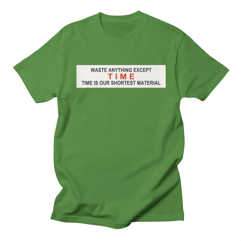 Waste Anything Except Time Women's Unisex T-Shirt by Transhuman Shop