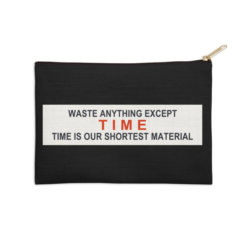Waste Anything Except Time Accessories Zip Pouch by Transhuman Shop
