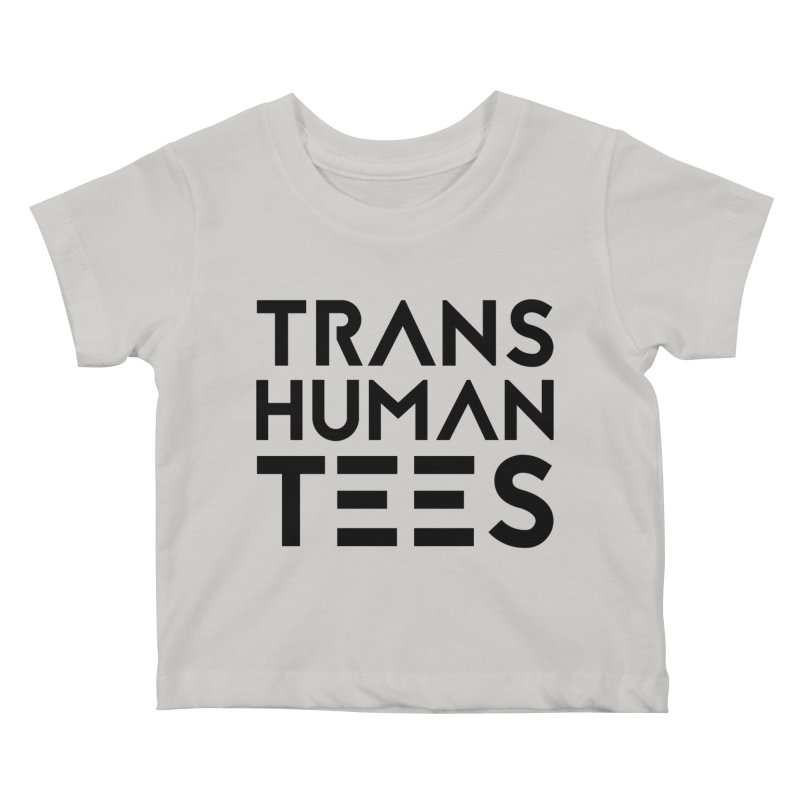 Transhuman Tees Logo Kids Baby T-Shirt by Transhuman Shop