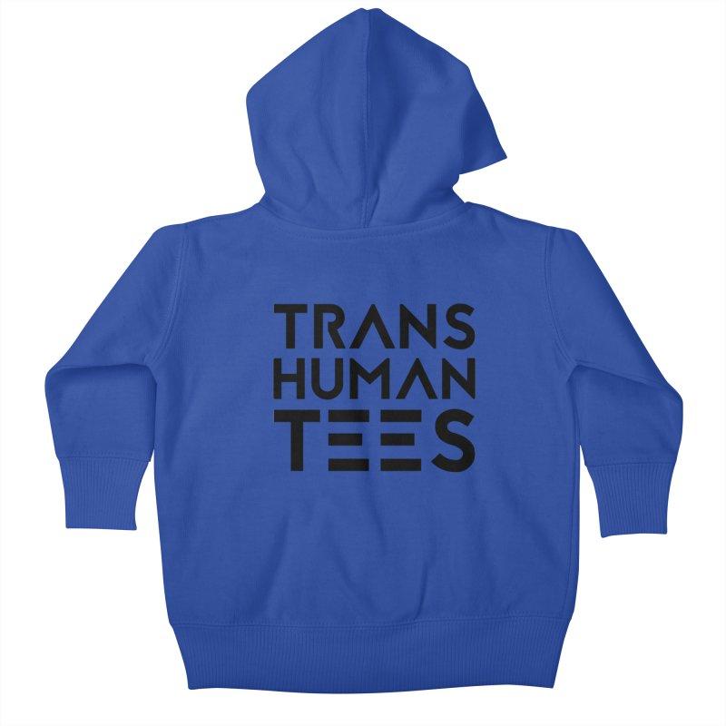 Transhuman Tees Logo Kids Baby Zip-Up Hoody by Transhuman Shop