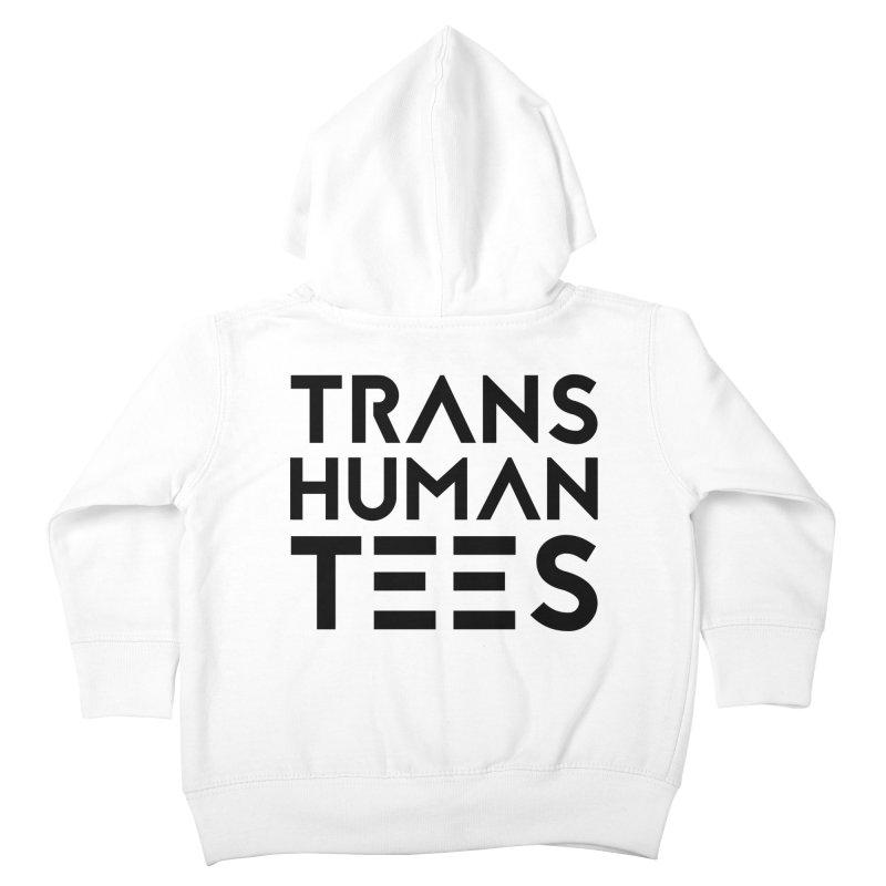 Transhuman Tees Logo Kids Toddler Zip-Up Hoody by Transhuman Shop