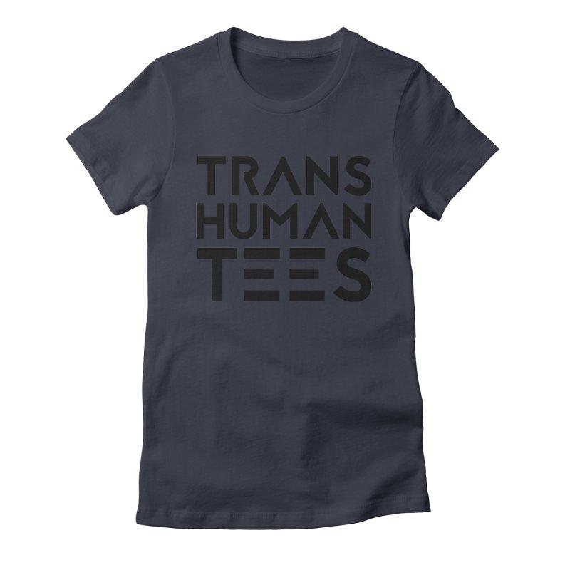 Transhuman Tees Logo Women's Fitted T-Shirt by Transhuman Shop