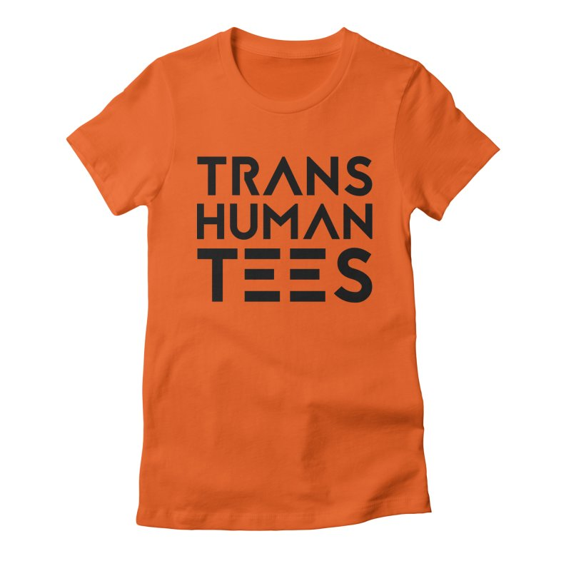 Transhuman Tees Logo Women's Fitted T-Shirt by Transhuman Shop