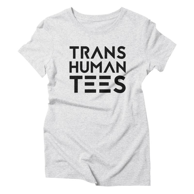 Transhuman Tees Logo Women's Triblend T-Shirt by Transhuman Shop