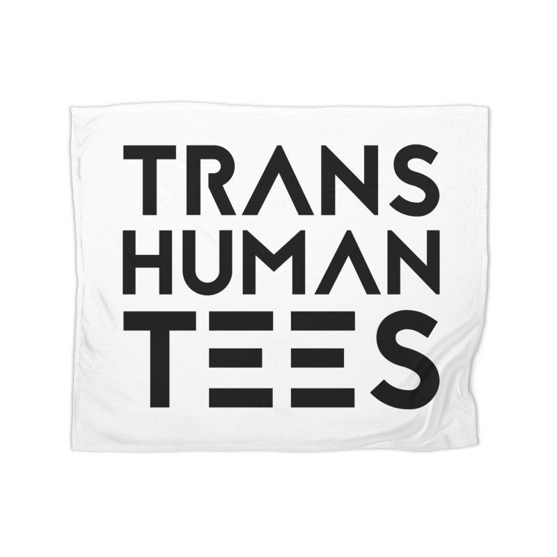 Transhuman Tees Logo Home Blanket by Transhuman Shop