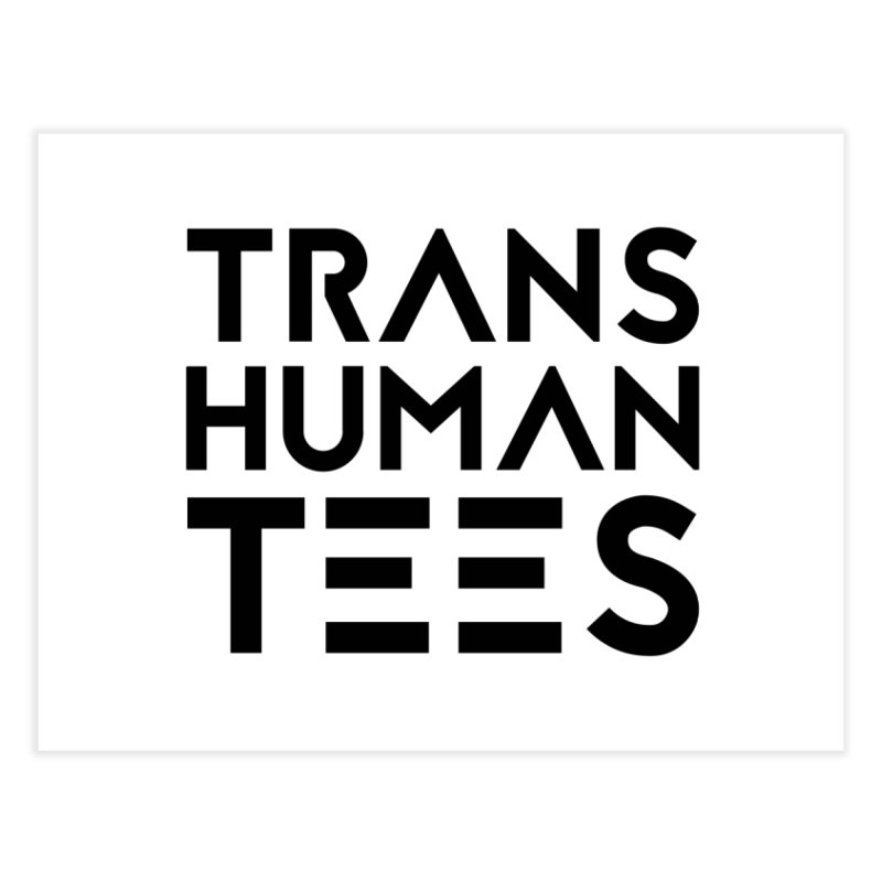 Transhuman Tees Logo Home Fine Art Print by Transhuman Shop