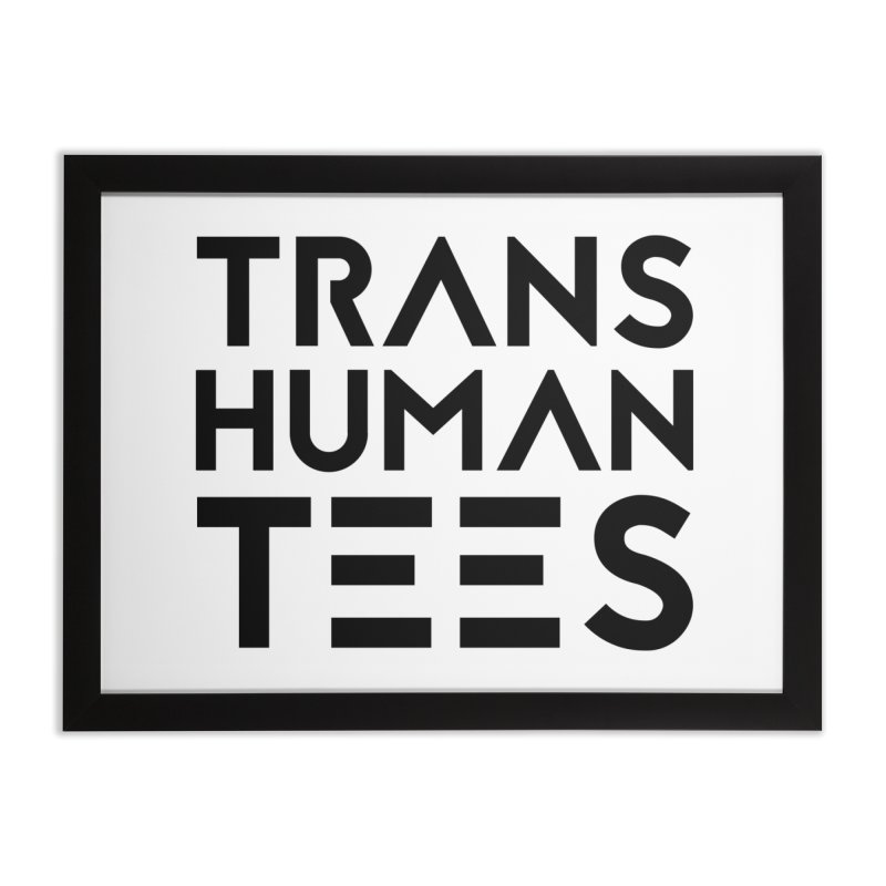 Transhuman Tees Logo Home Framed Fine Art Print by Transhuman Shop