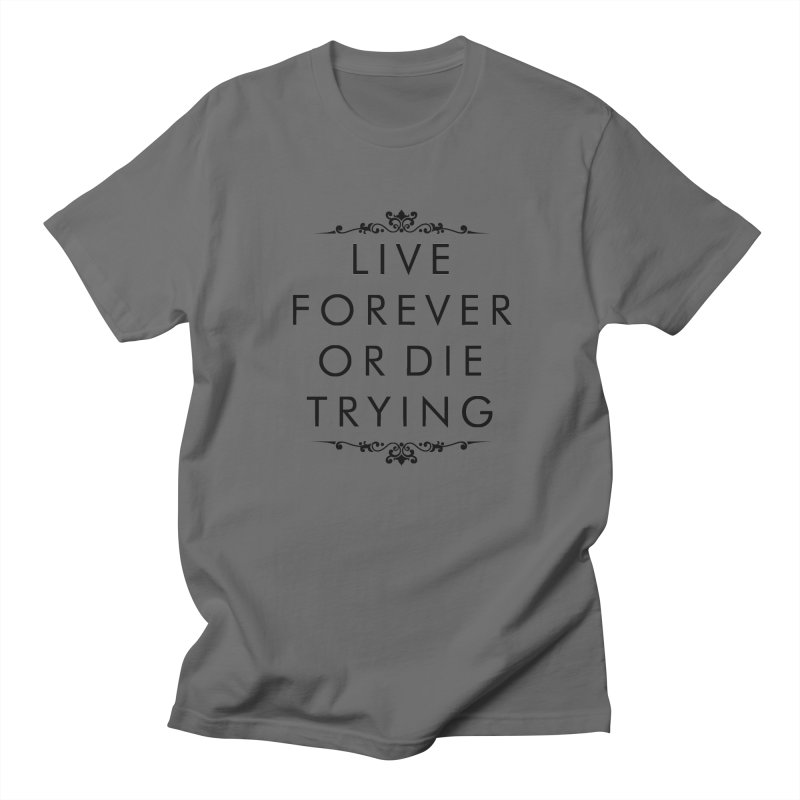 Live Forever or Die Trying Men's French Terry Zip-Up Hoody by Transhuman Shop