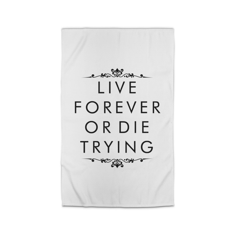 Live Forever or Die Trying Home Rug by Transhuman Shop
