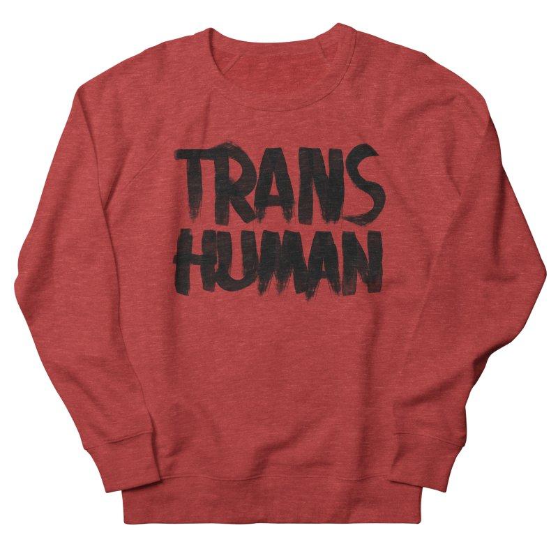 Transhuman Women's Sweatshirt by Transhuman Shop