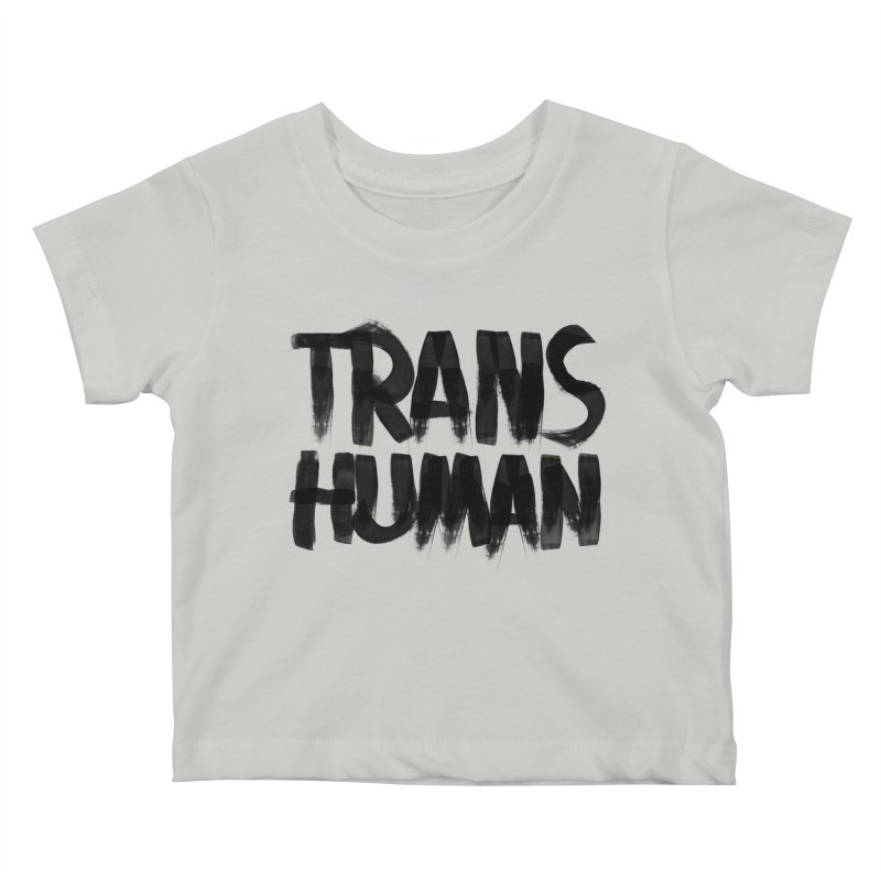 Transhuman Kids Baby T-Shirt by Transhuman Shop