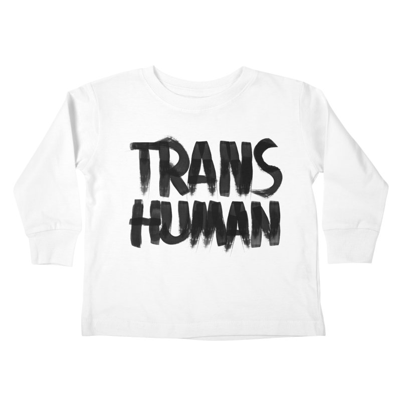 Transhuman Kids Toddler Longsleeve T-Shirt by Transhuman Shop