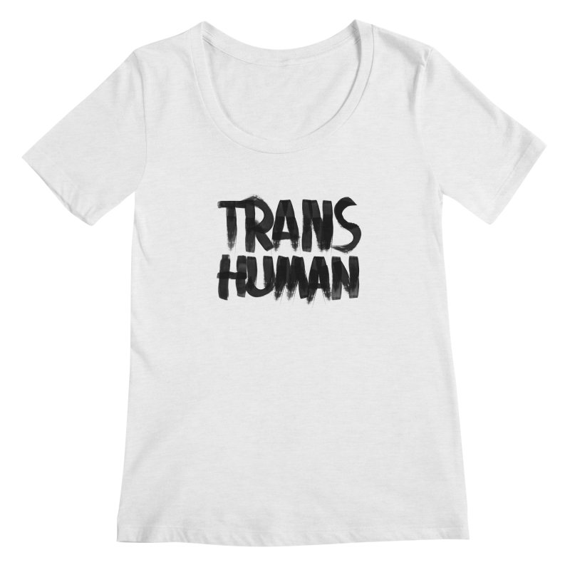Transhuman Women's Scoopneck by Transhuman Shop