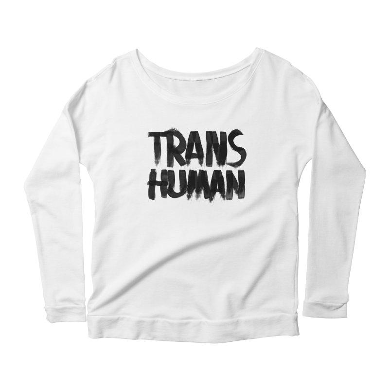 Transhuman Women's Longsleeve Scoopneck  by Transhuman Shop