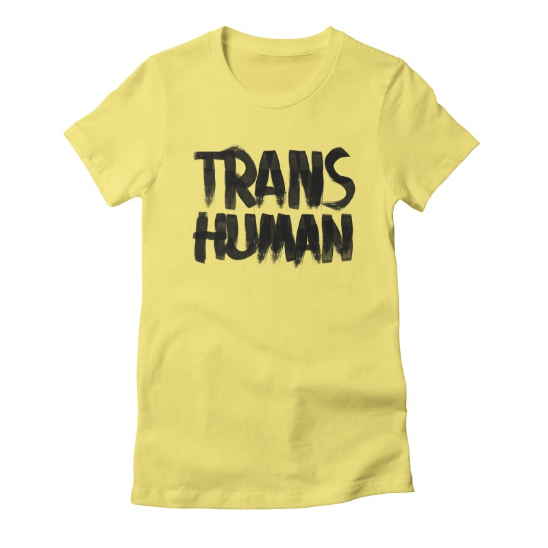 Transhuman Women's Fitted T-Shirt by Transhuman Shop