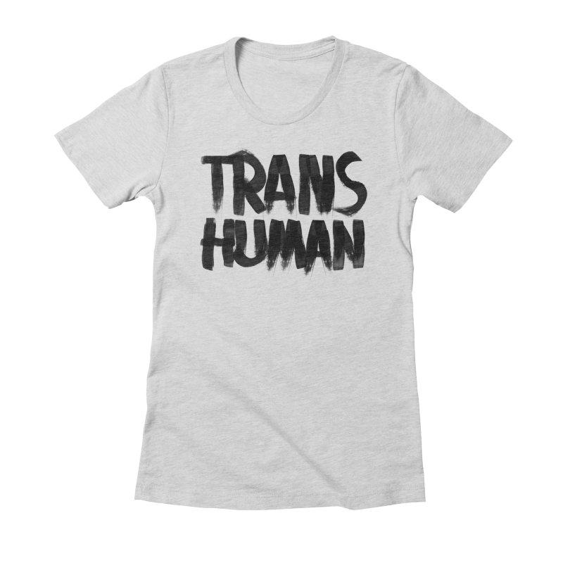 Transhuman Women's Fitted T-Shirt by Transhuman Shop