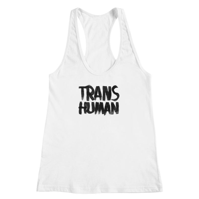 Transhuman Women's Racerback Tank by Transhuman Shop