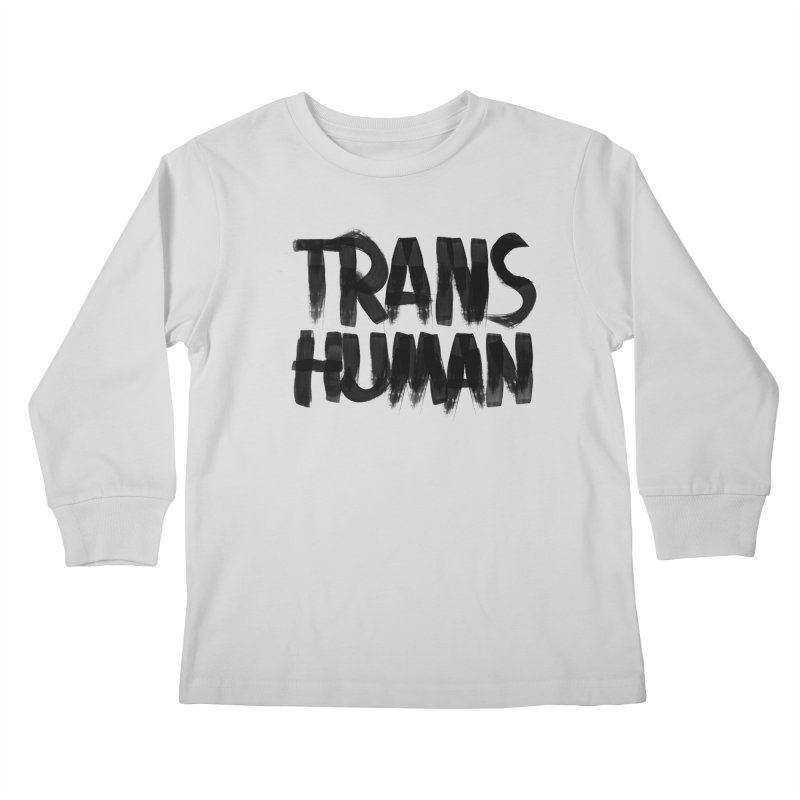 Transhuman Kids Longsleeve T-Shirt by Transhuman Shop
