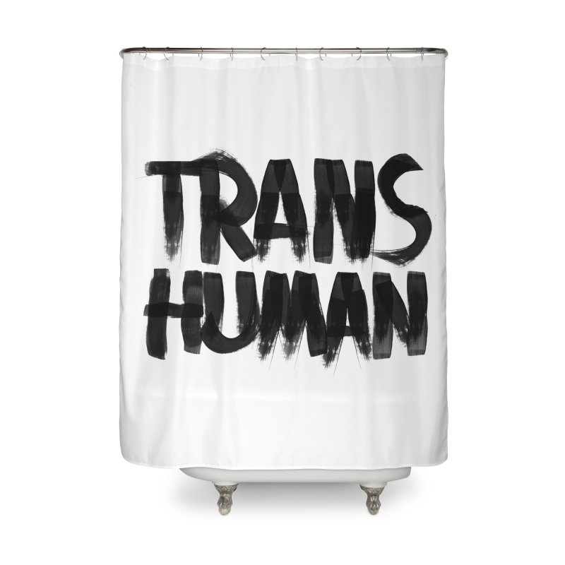 Transhuman Home Shower Curtain by Transhuman Shop