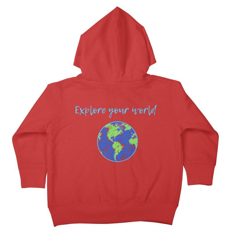 Explore your world Kids Toddler Zip-Up Hoody by TC's Locker