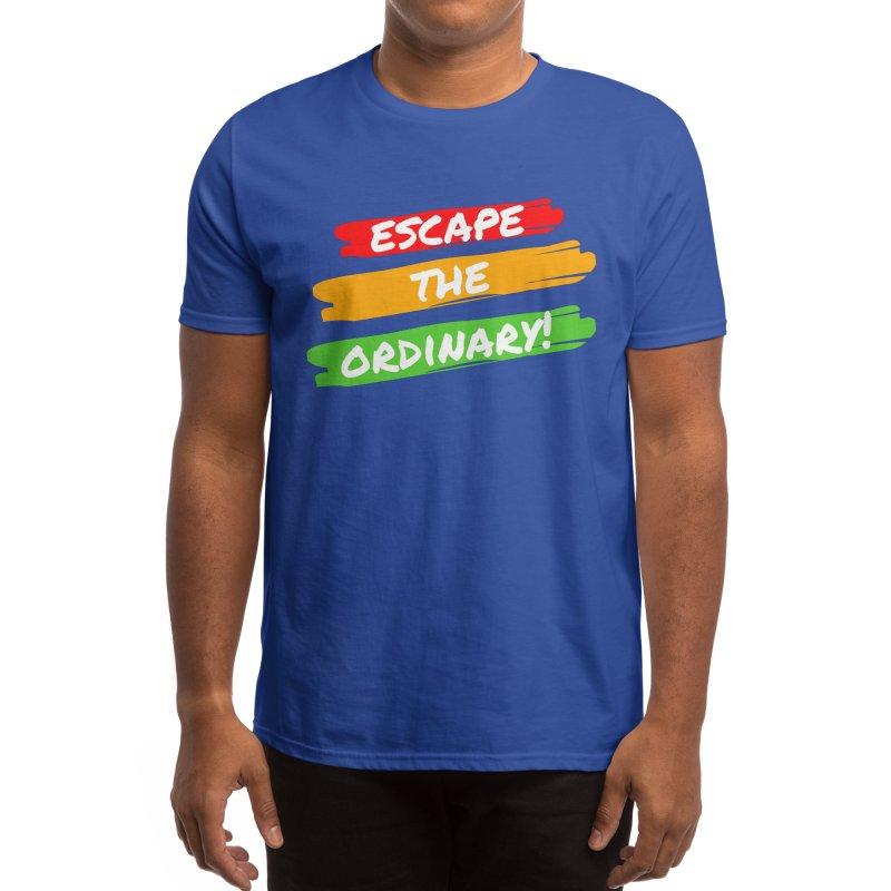Escape the Ordinary Men's T-Shirt by TC's Locker