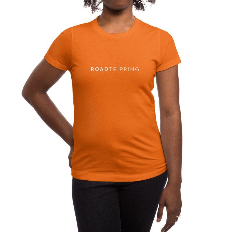Road Tripping Women's T-Shirt by TC's Locker