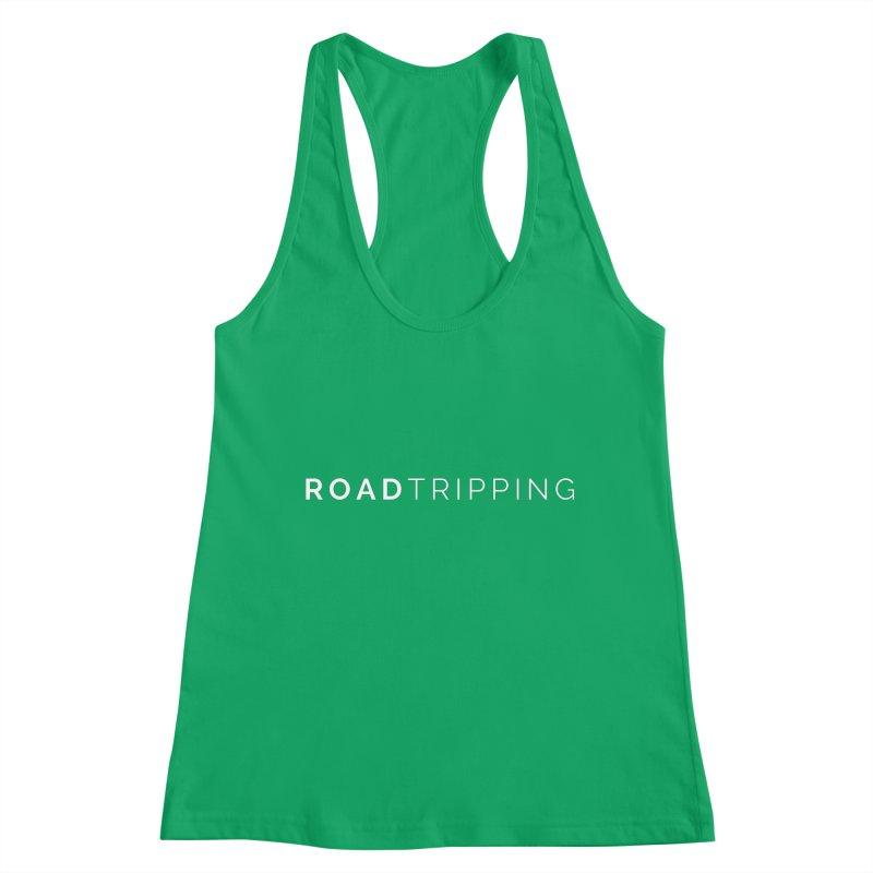Road Tripping Women's Tank by TC's Locker