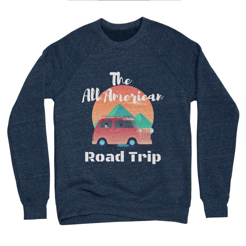 The All American Road Trip Women's Sweatshirt by TC's Locker