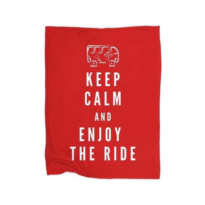 Keep Calm & Enjoy the Ride Home Blanket by TC's Locker