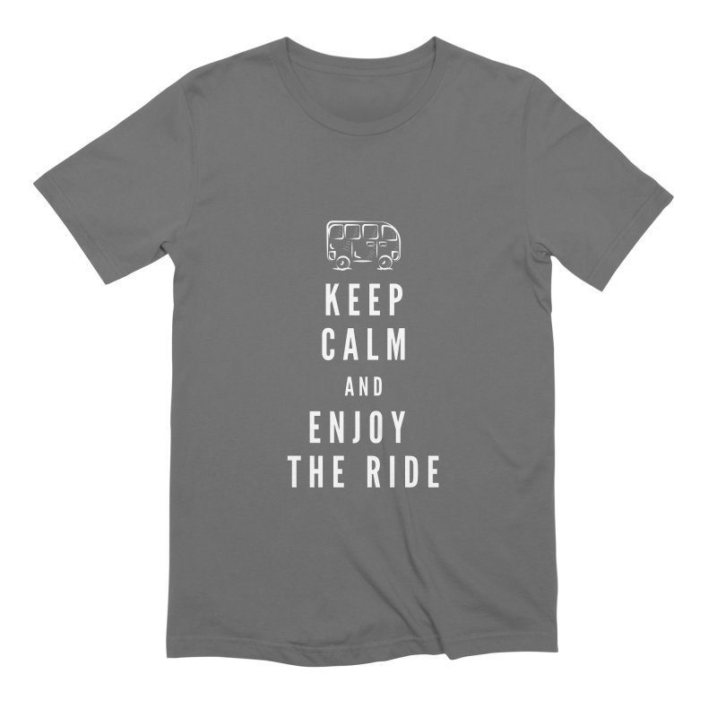 Keep Calm & Enjoy the Ride Men's T-Shirt by TC's Locker