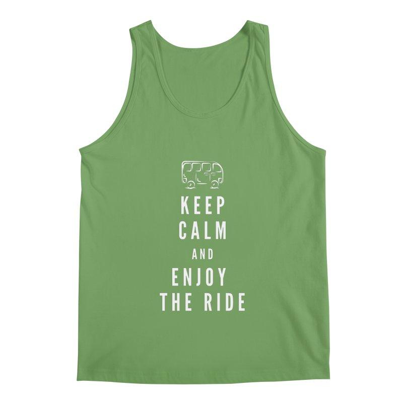 Keep Calm & Enjoy the Ride Men's Tank by TC's Locker