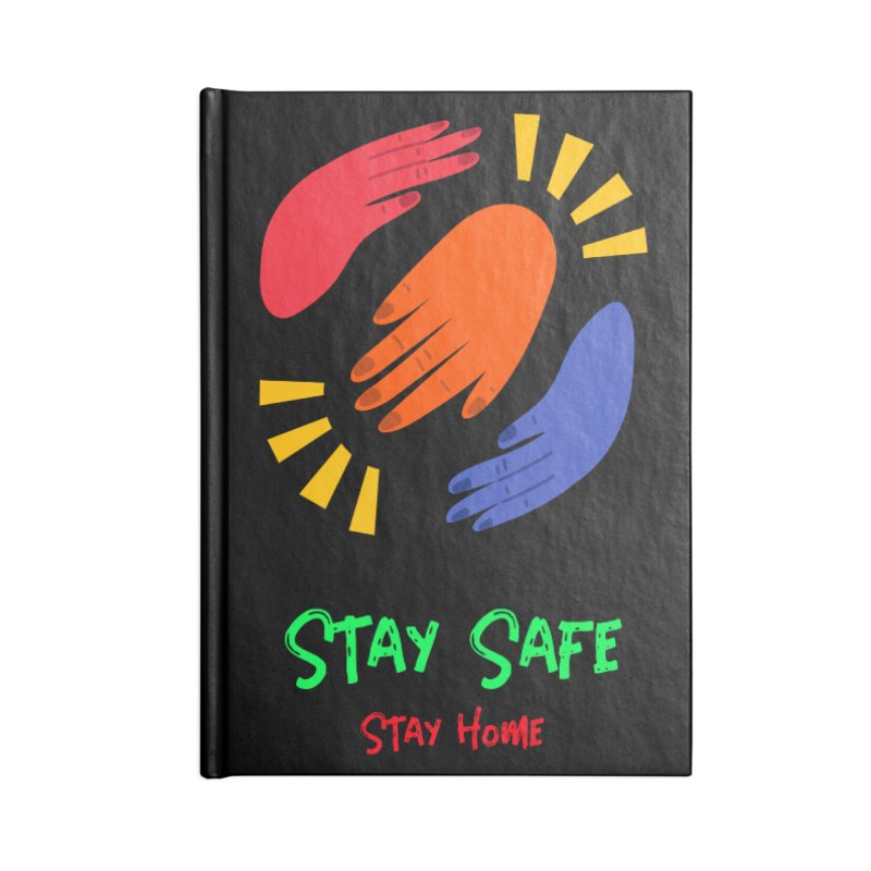 Stay Safe, Stay Home Accessories Notebook by TC's Locker